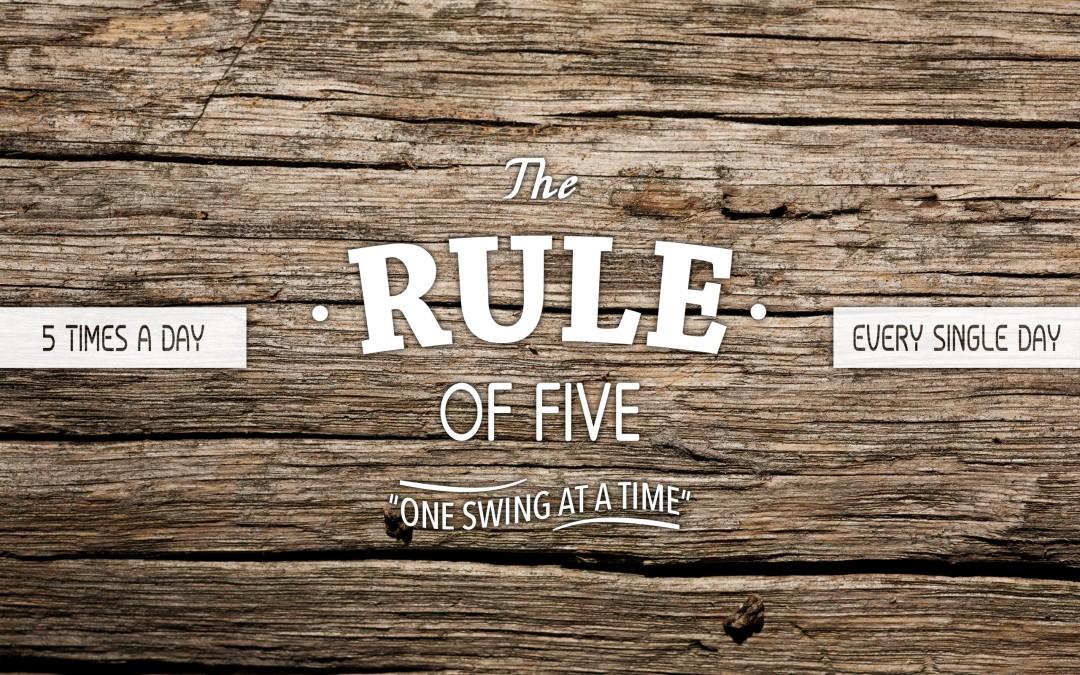 Rule of Five